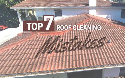Top Seven Roof Cleaning Mistakes